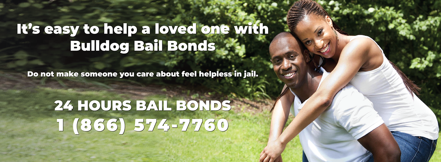 help a loved one out with bulldog bail bonds